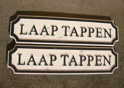 Laap Tappen, Holzschild für Schiff